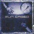 CDSun Caged / Sun Caged