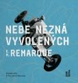 CDRemarque Erich Maria / Nebe nezná vyvolených / Novotný D. / MP3