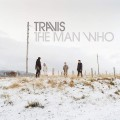 2CD / Travis / Man Who / Annivers / Vinyl