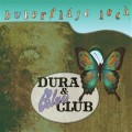 CDDura & Blues Club / Buterfláje lecá / Digipack