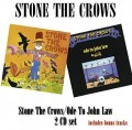 2CDStone The Crows / Stone the Crows / Ode To John Law / 2CD