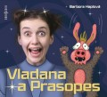 CDHaplová Barbora / Vladana a Prasopes