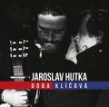 CD / Hutka Jaroslav / Doba klíčová