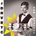 CDVertígo Dan / #DNVRTG