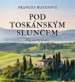 2CD / Mayesová Frances / Pod toskánským Sluncem:Můj italský domov