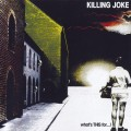 CDKilling Joke / Whats This For..!