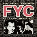 CDFine Young Cannibals / Raw & Zhe Cooked