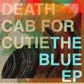LPDeath Cab For Cutie / Blue Ep / Vinyl