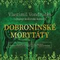 CDVondruška Vlastimil / Dobronínské morytáty / Hyhlík J. / MP3