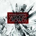 CDSoord, Bruce & Jonas Rens / Wisdom of Crowds / Digipack