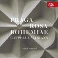 CDCappella Mariana / Praga Rose Bohemiae