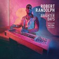CDRandolph Robert & Family Band / Brighter Days / Digipack
