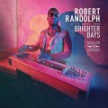 CDRandolph Robert & Family Band / Brighter Days / Vinyl