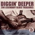 10CDVarious / Diggin'Deeper / 200 Legendary Blues Treasures / 10CD