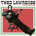 CDLawrence Theo & The Hearts / Sauce Piquante