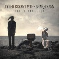 LPBryant Tyler & the Shakedown / Truth and Lies / Vinyl