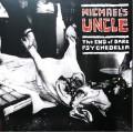 LPMichael's Uncle / End Of Dark Psychedelia / Vinyl