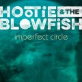 CDHootie & The Blowfish / Imperfect Circle