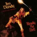 CDDandy Jim(Black Oak Arkansas) / Ready As Hell