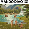 CDMando Diao / Good Times / Digipack