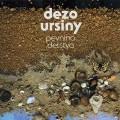 LPUrsiny Dežo / Pevnina detstva / Vinyl