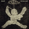 CDMuff / Fatalust / Digisleeve