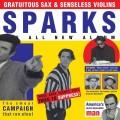 3CDSparks / Gratuitous Sax & Senseless Violins / 3CD
