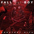 CDFall Out Boy / Believers Never Die Vol.2