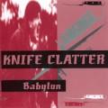 CDKnife Clatter / Babylon