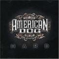 CDAmerican Dog / Hard