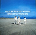 CDManic Street Preachers / This Is My Truth Tell Me Yours