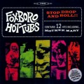 LP / Foxboro Hottubs / Stop Drop And Roll !!! / Vinyl