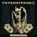 CD / Eyehategod / A History Of Nomadic Behavior