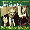 CDSuchý Jiří / Po babičce klokočí