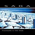 LP / Saga / Pleasure & Pain / Reissue 2021 / Vinyl
