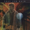 CDGetz Stuart / Pray For Rain