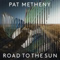 CD / Metheny Pat / Road To The Sun