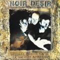 LPNoir Desir / Veuillez Rendre L'ame / Vinyl