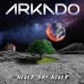 CDArkado / Never Say Never