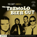 CD / Tremolo Beer Gut / You Can't Handle... / Digipack
