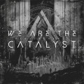 CD / We Are The Catalyst / Perseverance