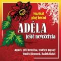 CDMuzikál / Adéla ještě nevečeřela