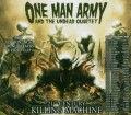 CDOne Man Army / 21st Century Killing Machine