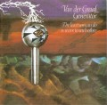 CDVan Der Graaf Generator / Least We Can Do Is Wave to Each...