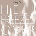 CDEagles / Hell Freezes Over / Best Of / Reedice