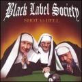 CDBlack Label Society/Wylde Zakk / Shot To Hell
