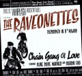 LPRaveonettes / Chain Gang of Love / Vinyl