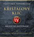 2CD / Vondruška Vlastimil / Křišťálový klíč IV.:Hejnické pastorále