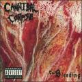 CDCannibal Corpse / Bleeding / Digipack / Bonus