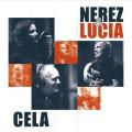CD / Nerez & Lucia / Cela / Vinyl